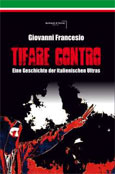 Buch: Tifare Contro. Eine Geschichte der italienischen Ultras.